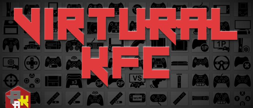 Games Podcast 286 | Virtual KFC