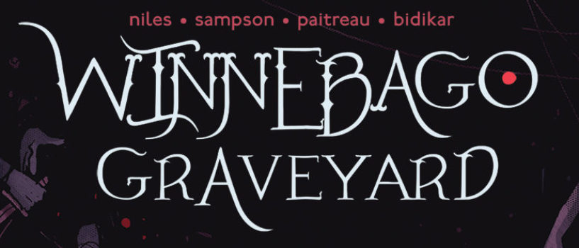 Winnebago Graveyard #4 REVIEW