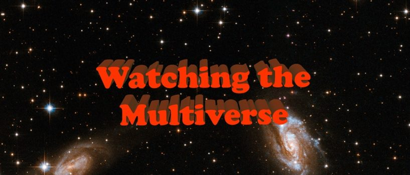 Watching The Multiverse #8: Week of October 22, 2017