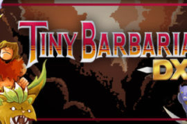 Tiny Barbarian DX Review (Nintendo Switch Edition)