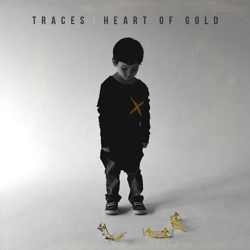 Traces Debut EP- Heart of Gold is Out Now