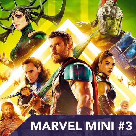 We Have a Hulk: Marvel Mini #3 – Sonya Balmores + Thor Ragnarok spoiler filled chat!