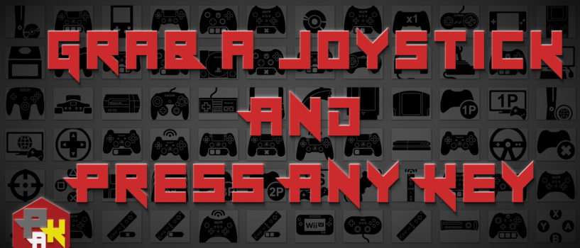 Games Podcast 295 | Grab a Joystick and Press Any Key