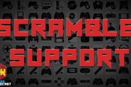 Games Podcast 293 | Scramble Support