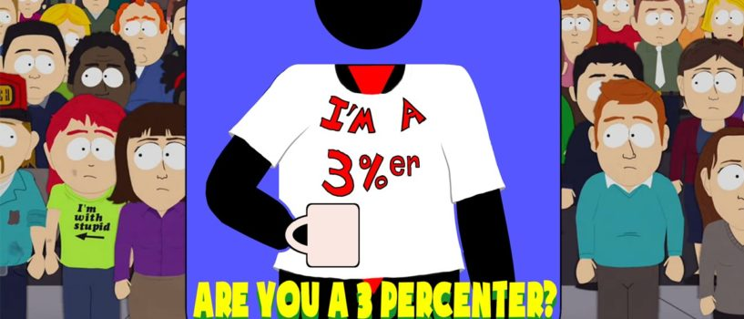 Hard At Work #36: I'm A 3 Percenter