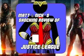Hard At Work Episode #37 Matt & Nick's Shocking Review of Justice League