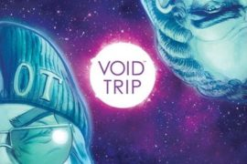 Void Trip #1 Review