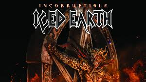 "ICED EARTH REVEAL NORTH AMERICAN DATES FOR ""INCORRUPTIBLE"" WORLD TOUR 2018"