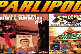 Parlipod #79: Four Color Fightin