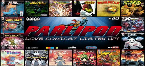 Parlipod #80: Quick Hit REVIEWS