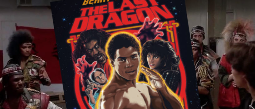 80s Martial Arts Classic, The Last Dragon – Movies You Probably Missed