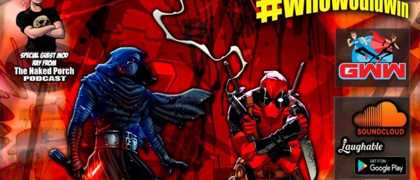 #WhoWouldWin: Kylo Ren vs Deadpool