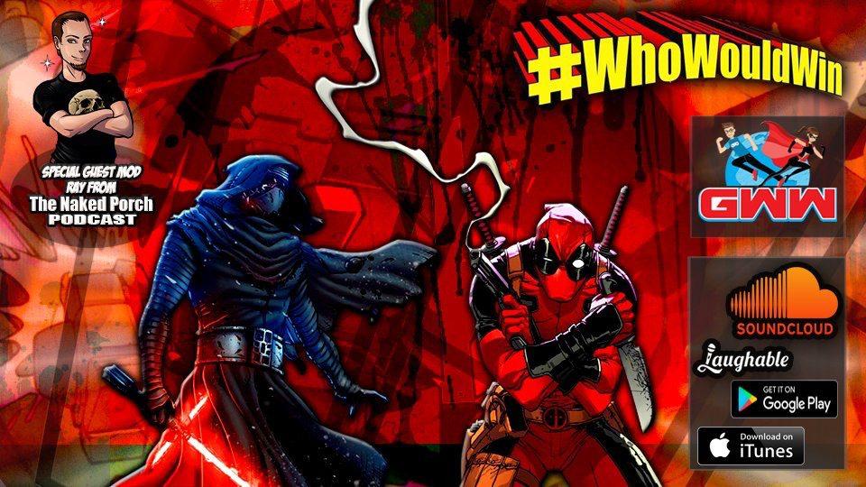 #WhoWouldWin: Kylo Ren vs Deadpool