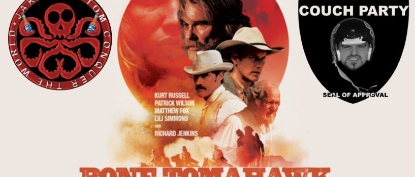 """JAKE AND TOM CONQUER THE WORLD EPISODE 83:WHAT DO YOU MEAN YOU'VE NEVER SEEN """"BONE TOMAHAWK""""?!"""