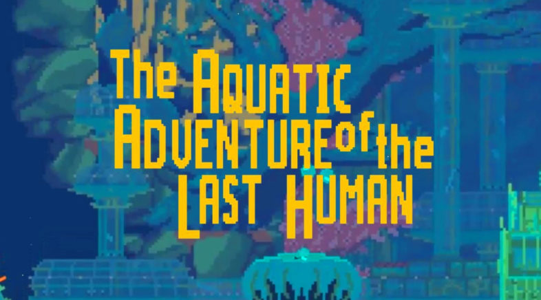 Aquatic Adventure of the Last Human  – GXG Live