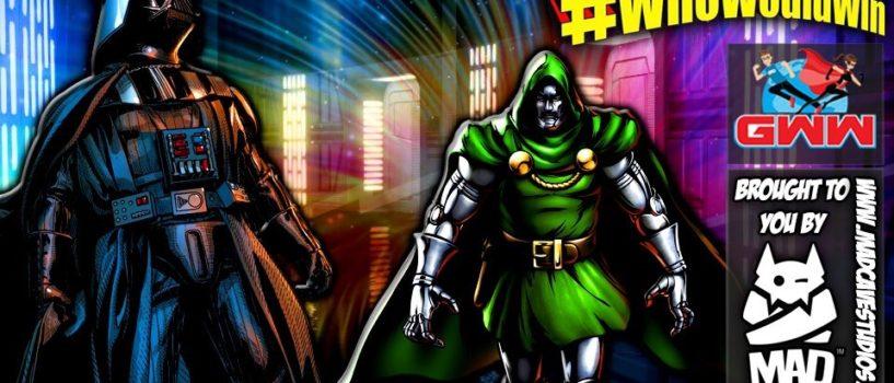 #WhoWouldWin: Doctor Doom vs. Darth Vader