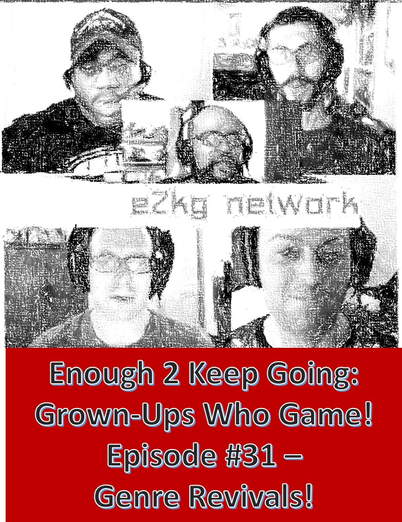 Enough 2 Keep Going Episode #31 Album Art PROD