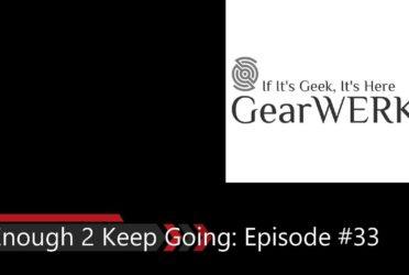 Enough 2 Keep Going Episode #33 Album Art PROD