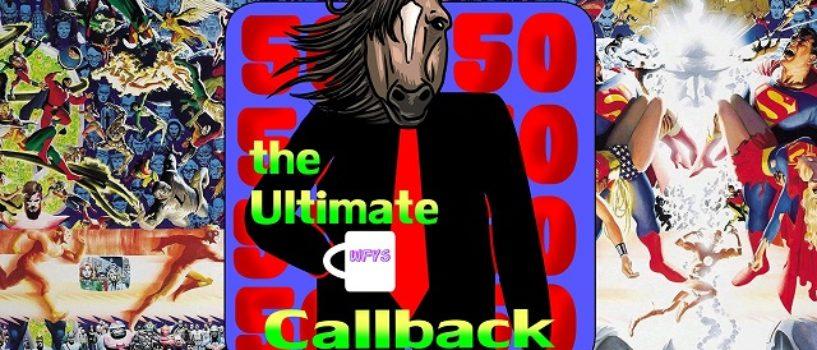 Hard At Work #50: The Ultimate Callback