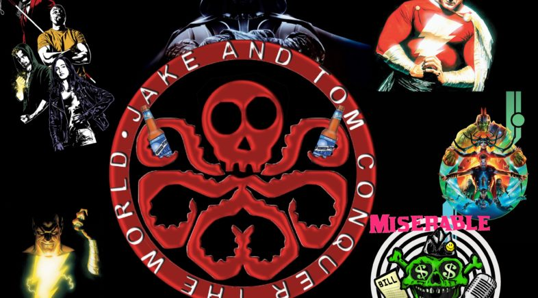 JAKE AND TOM CONQUER THE WORLD EPISODE 85: THE CONVALESCENCE EPISODE