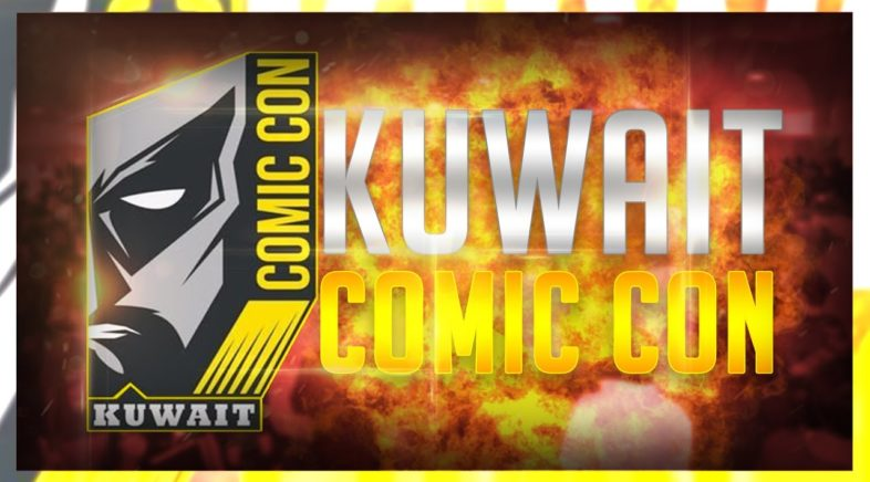 My Time At Comic Con Kuwait 2018