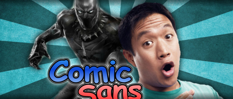 Comic Sans, Episode 5: Best Black Panther Comic & More