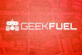 Geek Fuel | February 2018