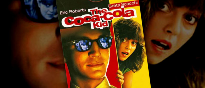 The Coca-Cola Kid – GXG Movies You Probably Missed