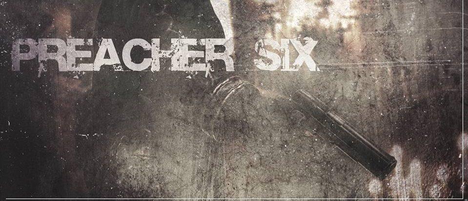 Preacher Six Trailer Rundown