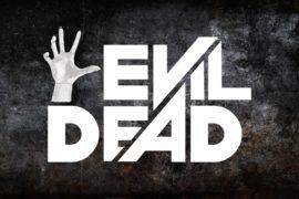 Confirmed Epic Podcast Retro Rewind #10: EVIL DEAD