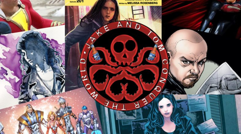 """JAKE AND TOM CONQUER THE WORLD EPISODE 90: JESSICA JONES – START AT THE BEGINNING – A """"BEFORE AND AFTER"""" REVIEW"""
