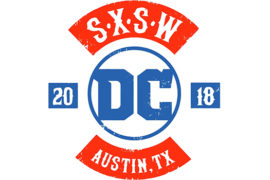 DC Comics set to bring an Epic Pop-Up Shop to SXSW 2018