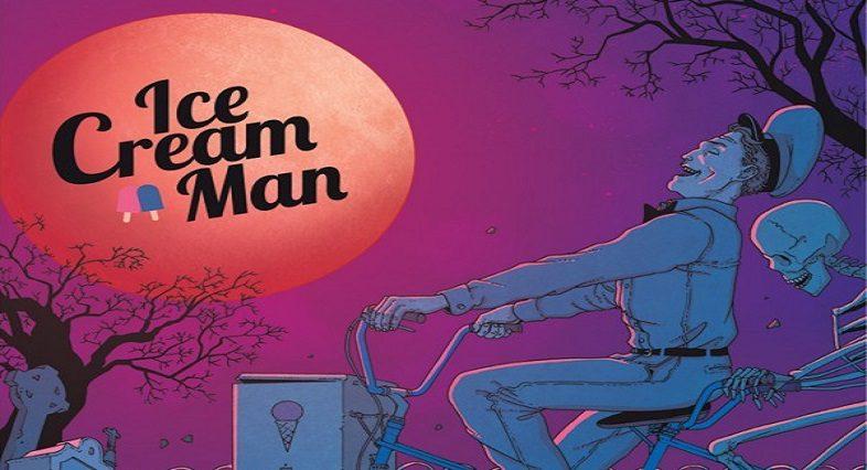 Ice Cream Man #4 Review