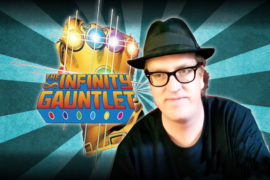 GenXGrownUp Comic Sans Episode 7 | The Infinity Gauntlet, Trespasser & John Anderson