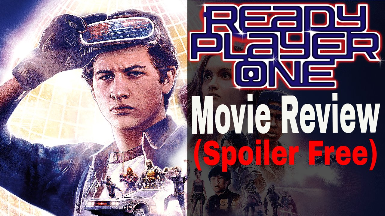 Ready Player One (Video Review)