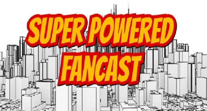 Super Powered Fancast #47: Solo, Deadpool and Comic Recommendations for the Week