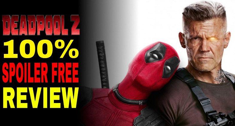 Deadpool 2 Video Review