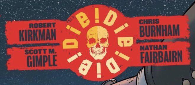 Die! Die! Die! #2 Review