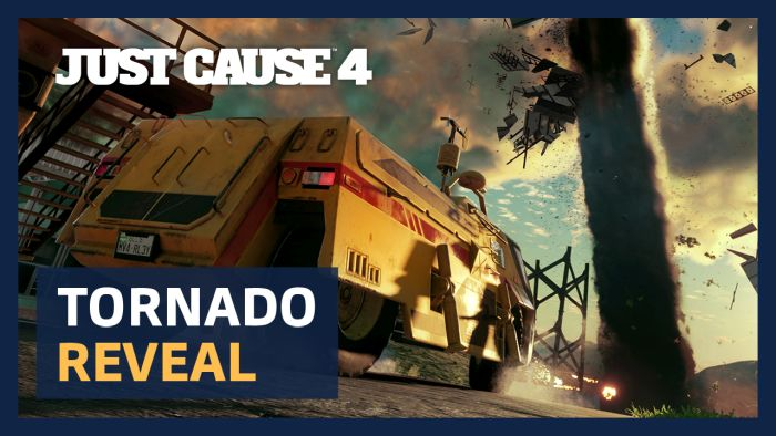 JUST CAUSE 4 WORLD EXCLUSIVE TORNADO GAMEPLAY REVEAL