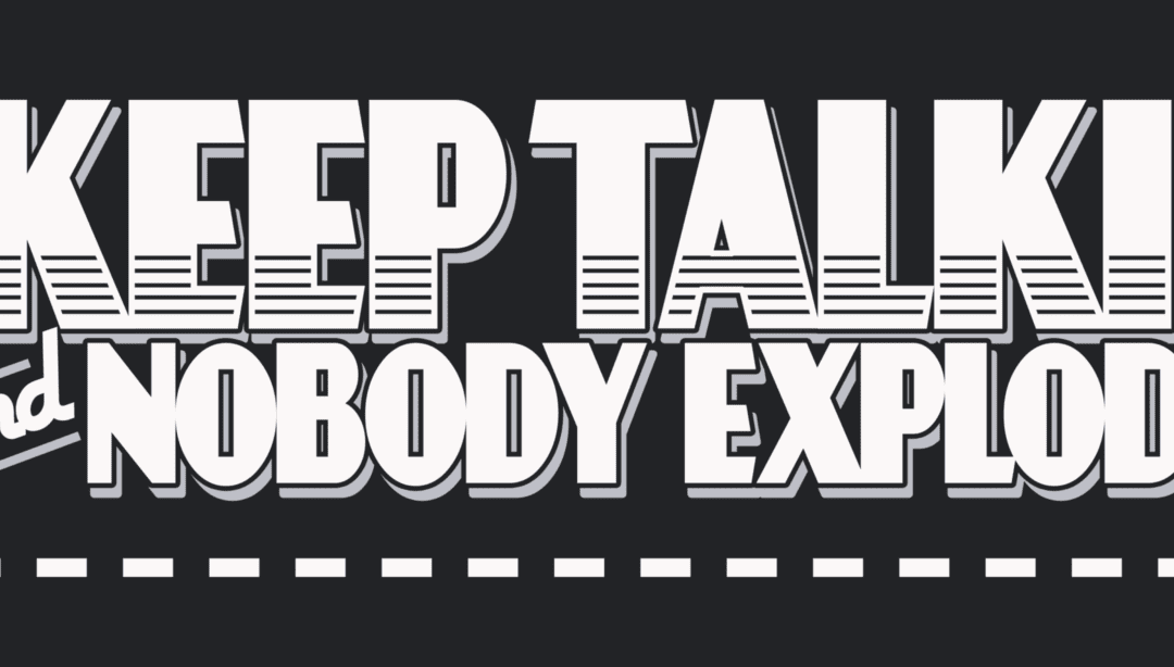 'Keep Talking and Nobody Explodes' Is The Co-Op Experience Switch Fans Have Been Waiting For (REVIEW)