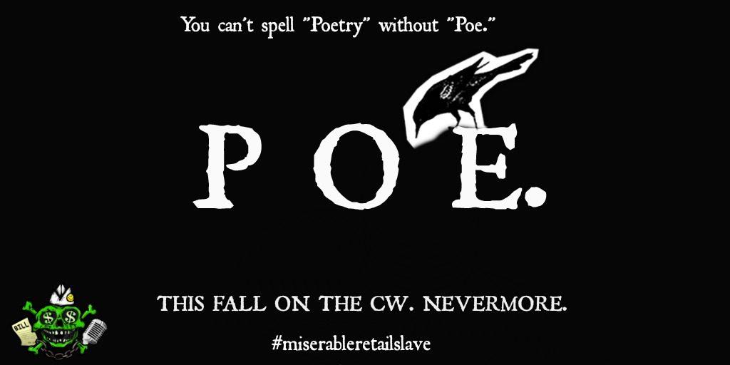 """Miserable Retail Slave #209: """"Poe."""""""