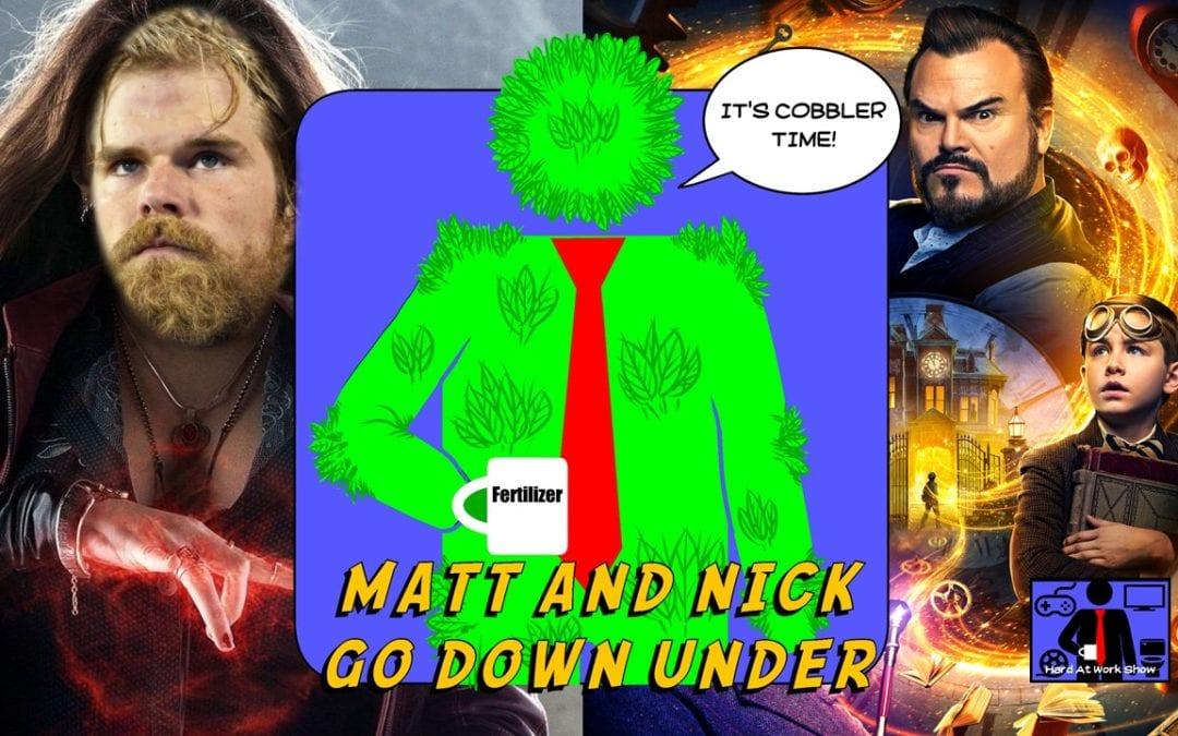 Hard At Work Episode #80: Matt And Nick Go Down Under