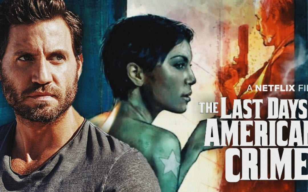 Netflix's Comic Book Movie 'The Last Days of American Crime' Filming October-December In South Africa