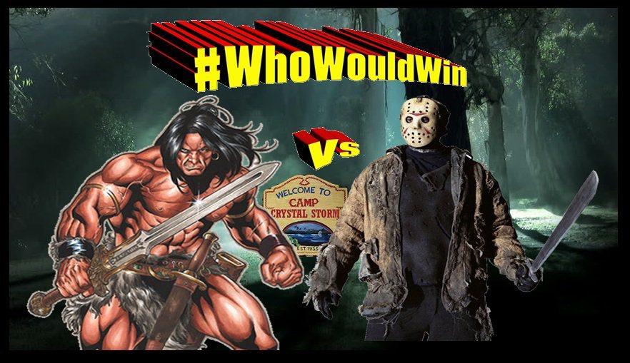 #WhoWouldWin: Jason vs. Conan