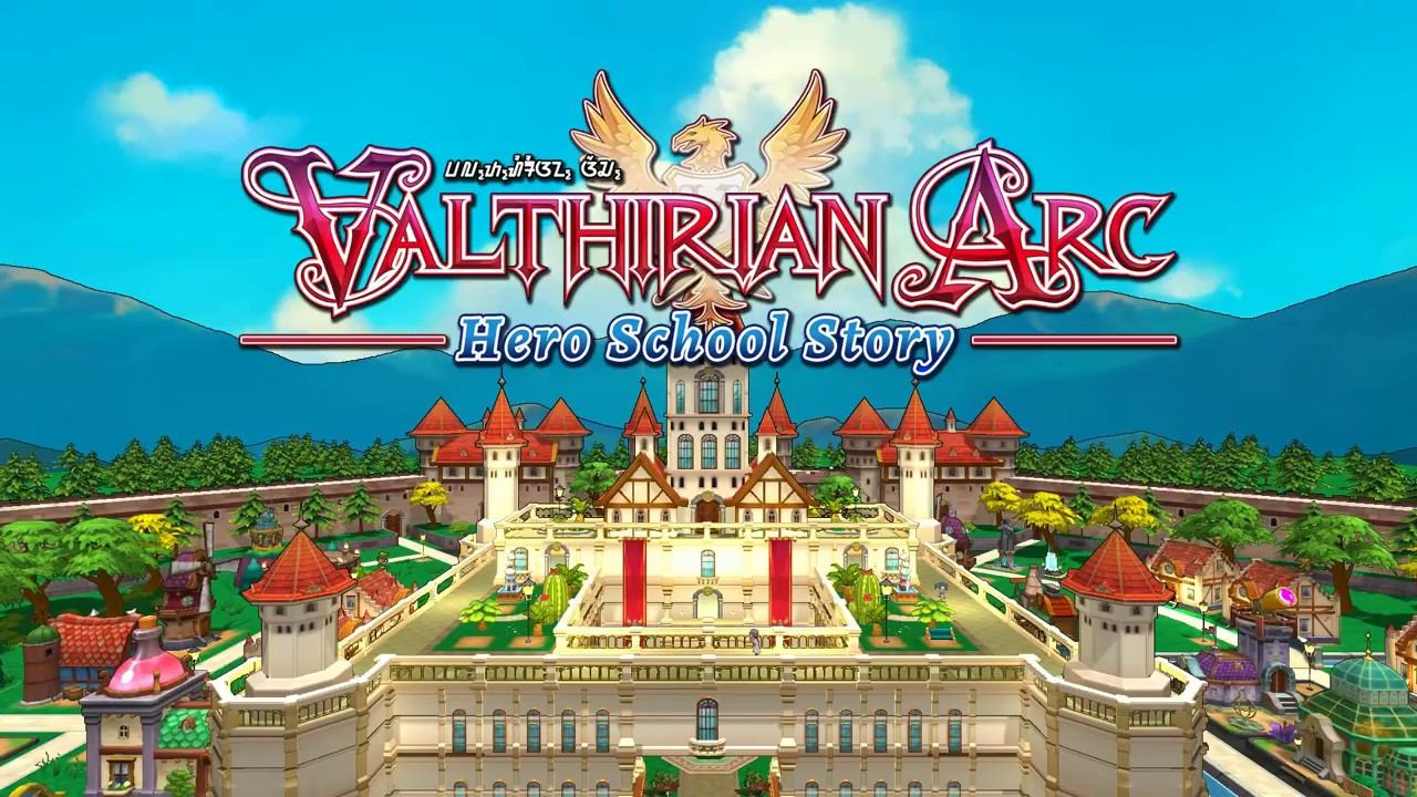 Valthirian Arc: Hero School Story Review