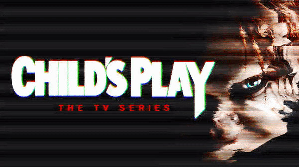 Syfy News: 'Child's Play' Series Confirmed; Two Pilots Ordered