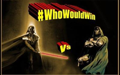 #WhoWouldWin: Darth Vader Vs. Doctor Doom