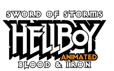 Hellboy Animated: Sword of Storms and Blood & Iron Release Date Revealed