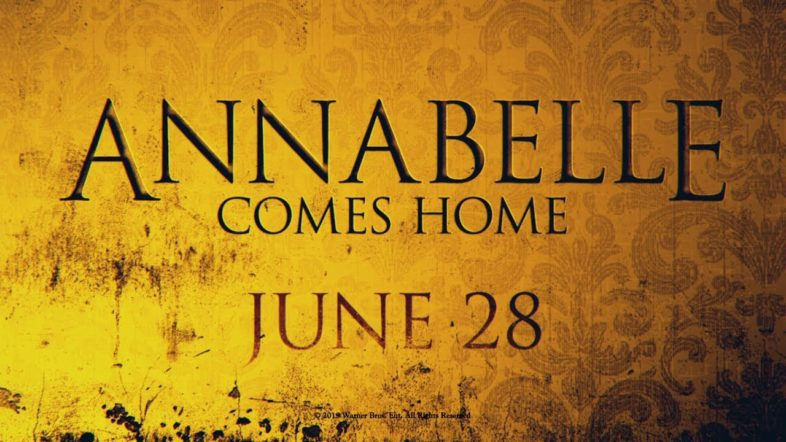 0632893f44  Annabelle Comes Home  is the Official Title for the Upcoming Film in The  Conjuring Universe