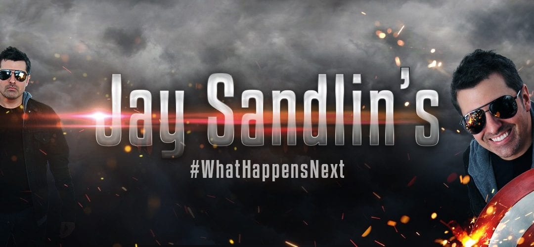 Jay Sandlin's #WhatHappensNext #1: And So It Begins…
